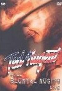 Cover Ted Nugent - Full Bluntal Nugity Live [DVD]